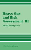 Cover image for Heavy gas and risk assessment--III