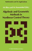 Cover image for Algebraic and geometric methods in nonlinear control theory
