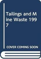 Cover image for Tailings and mine waste `97