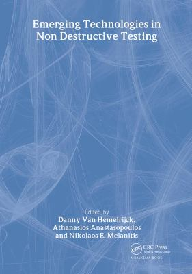 Cover image for Emerging technologies in Non Destructive Testing : proceedings of the 3rd international conference on emerging technologies in non destructive testing, 26-28 May 2003, Thessaloniki, Greece