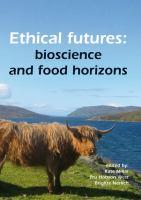 Cover image for Ethical futures : bioscience and food horizons : EurSafe 2009, Nottingham, United Kingdom, 2-4 July 2009