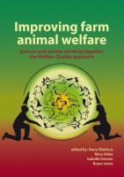 Cover image for Improving farm animal welfare : science and society working together : the welfare quality approach