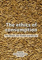 Cover image for The ethics of consumption : the citizen, the market and the law : EurSafe 2013, Uppsala, Sweden, 11-14 September 2013
