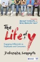 Cover image for The Life of Y : Engaging Millennials as Employees and Consumers