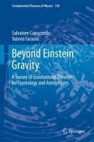 Cover image for Beyond Einstein gravity : a survey of gravitational theories for cosmology and astrophysics