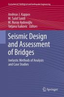 Cover image for Seismic design and assessment of bridges : inelastic methods of analysis and case studies