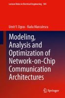 Cover image for Modeling, analysis and optimization of network-on-chip communication architectures