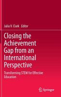 Cover image for Closing the achievement gap from an international perspective : transforming STEM for effective education