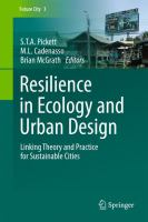 Cover image for Resilience in ecology and urban design: linking theory and practice for sustainable cities