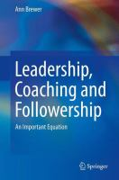 Cover image for Leadership, coaching and followership : an important equation
