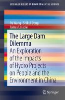 Cover image for The large dam dilemma : an exploration of the impacts of hydro projects on people and the environment in China