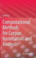 Cover image for Computational methods for corpus annotation and analysis