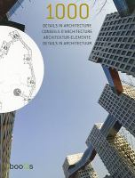 Cover image for 1000 details in architecture = 1000 conseils d'architecture = 1000 architekturelemente = 1000 details in architectuur