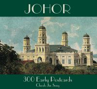 Cover image for JOHOR : 300 Early Postcards