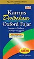 Cover image for Kamus Dwibahasa Oxford Fajar : Inggeris-Melayu / Melayu Inggeris