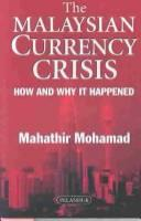 Cover image for The Malaysian currency crisis :  how and why it happened