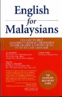 Cover image for English for Malaysians : designed to help learners understand grammar and master reading and writing skills in the English language