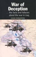 Cover image for War of deception : ... the facts and fallacies about the war in Iraq