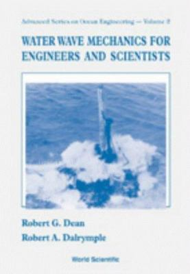 Cover image for Water wave mechanics for engineers and scientists