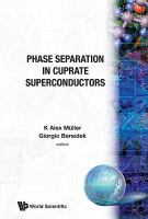 Cover image for Proceedings of the Workshop on Phase Separation in Cuprate Superconductors, Erice, Italy, 6-12 May 1992