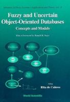 Cover image for Fuzzy and uncertain object-oriented databases : concepts and models