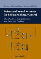 Cover image for Differential neural networks for robust nonlinear control : indentification, state estimation and trajectory tracking