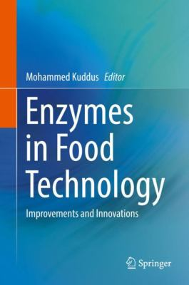 Cover image for Enzymes in Food Technology : Improvements and Innovations