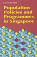Cover image for Population policies and programmes in Singapore