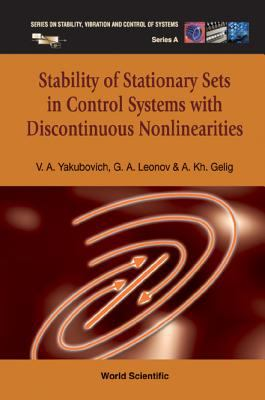 Cover image for Stability of stationary sets in control systems with discontinuous nonlinearities