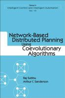 Cover image for Network-based distributed planning using coevolutionary algorithms