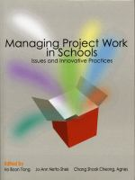 Cover image for Managing project work in schools :  issues and innovative practices