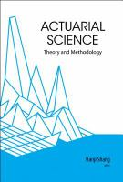 Cover image for Actuarial science : theory and methodology