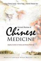 Cover image for Current review of Chinese medicine : quality control of herbs and herbal materials