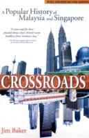 Cover image for Crossroads : a popular history of Malaysia and Singapore
