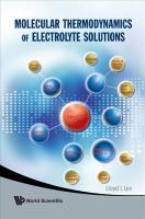 Cover image for Molecular thermodynamics of electrolyte solutions