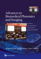 Cover image for Advances in biomedical photonics and imaging : Proceedings of the 6th International Conference on Photonics and Imaging in Biology and Medicine  (PIBM 2007) ; 4-6 November 2007, Wuhan,P R China