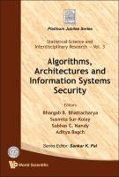 Cover image for Algorithms, architectures and information systems security