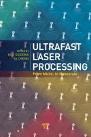 Cover image for Ultrafast laser processing : from micro- to nanoscale