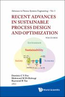 Cover image for Recent advances in sustainable process design and optimization : with CD-ROM
