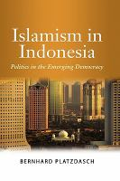 Cover image for Islamism in Indonesia : politics in the emerging democracy