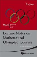 Cover image for Lecture notes on mathematical olympiad courses : for junior section
