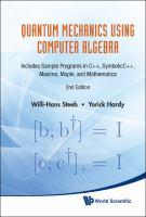 Cover image for Quantum mechanics using computer algebra