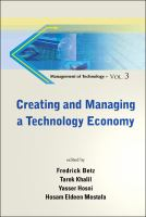 Cover image for Creating and managing a technology economy