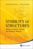 Cover image for Stability of structures : elastic, inelastic, fracture and damage theories