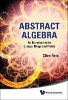 Cover image for Abstract algebra : an introduction to groups, rings and fields