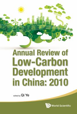 Cover image for Annual review of low-carbon development in China : 2010