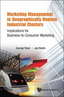 Cover image for Marketing management in geographically remote industrial clusters : implications for business-to-consumer marketing