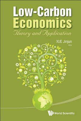 Cover image for Low-carbon economics : theory and application