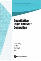 Cover image for Quantitative logic and soft computing : proceedings of the Ql&Sc 2012, Xi'an, China, 12-15 May 2012