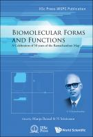 Cover image for Biomolecular forms and functions  : a celebration of 50 years of the Ramachandran map